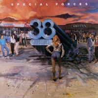 38 SPECIAL | Special Forces (1982)