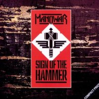 MANOWAR | Sign Of The Hammer (1984)